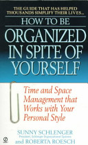 Cover of How to be Organized in Spite of Yourself