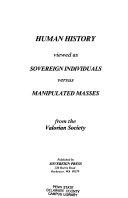 Human History Viewed as Sovereign Individuals Versus Manipulated Masses