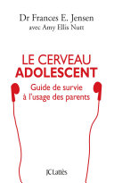 Le cerveau adolescent Pdf/ePub eBook