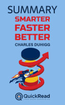 """Summary of """"Smarter, Faster, Better"""" by Charles Duhigg [Pdf/ePub] eBook"""