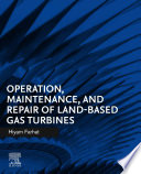 Operation  Maintenance  and Repair of Land Based Gas Turbines