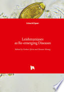 Leishmaniases as Re-emerging Diseases