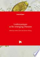 Leishmaniases as Re emerging Diseases