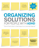 Organizing Solutions for People with ADHD, 2nd Edition-Revised and Updated Pdf