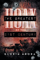The Greatest Hoax of the 21st Century