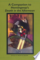 A Companion To Hemingway S Death In The Afternoon