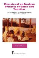 Memoirs of an Arabian Princess of Oman and Zanzibar