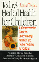 Today s Herbal Health for Children Book PDF