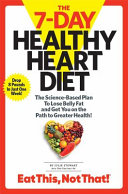 The 7 Day Healthy Heart Diet