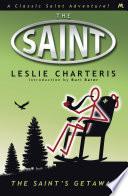 The Saint s Getaway