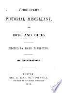 Forrester S Pictorial Miscellany For Boys And Girls
