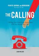 The Calling Prayer Journal And Workbook Romans 8