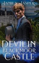 Devil In Blackmoor Castle