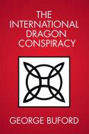 Pdf The International Dragon Conspiracy Telecharger