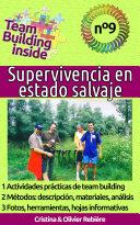 Team Building inside: Supervivencia en estado salvaje