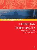 SCM Studyguide to Christian Spirituality