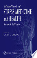 Handbook of Stress Medicine and Health, Second Edition