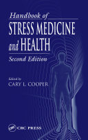 Handbook of Stress Medicine and Health  Second Edition