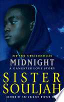 """""""Midnight: A Gangster Love Story"""" by Sister Souljah"""