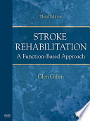 """Stroke Rehabilitation E-Book: A Function-Based Approach"" by Glen Gillen"