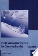 Field Measurements in Geomechanics