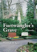 Furtwangler s Grave