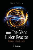 Pdf ITER: The Giant Fusion Reactor
