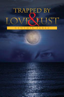 Trapped by Love and Lust [Pdf/ePub] eBook