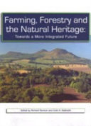 Farming, Forestry and the Natural Heritage