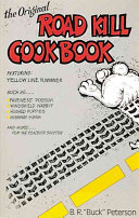 The Original Road Kill Cookbook