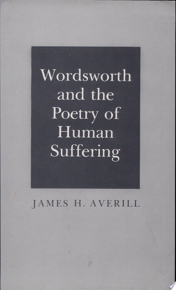 Wordsworth and the Poetry of Human Suffering