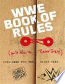 Official Wwe Book of Rules (and How to Break Them)