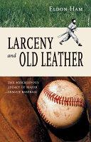 Larceny & Old Leather