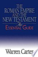 The Roman Empire And The New Testament