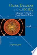 Order  Disorder And Criticality   Advanced Problems Of Phase Transition Theory   Book