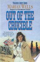 Out of the Crucible  Treasure Quest Book  2
