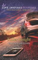 Killer Insight (Mills & Boon Love Inspired Suspense) (Covert Operatives, Book 4)