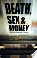 Death  Sex   Money