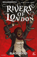 Rivers of London - Black Mould #2