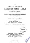 The public school elementary French grammar  adapted by P H E  Brette and G  Masson Book