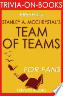 Team of Teams  By Stanley A  McChrystal  Trivia On Books