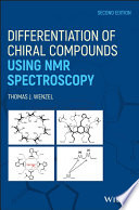 Differentiation of Chiral Compounds Using NMR Spectroscopy Book