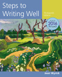 Steps to Writing Well  2016 MLA Update