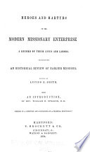 Heroes And Martyrs Of The Modern Missionary Enterprise