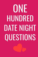 One Hundred Date Night Questions Book