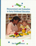 Measurement and Evaluation in Early Childhood Education