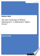 The Fairy Mythology in William Shakespeare s  A Midsummer Night s Dream