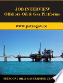 JOB INTERVIEW Offshore Oil & Gas Platforms