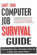 Computer Job Survival Guide