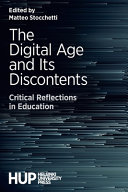 The Digital Age and Its Discontents Book